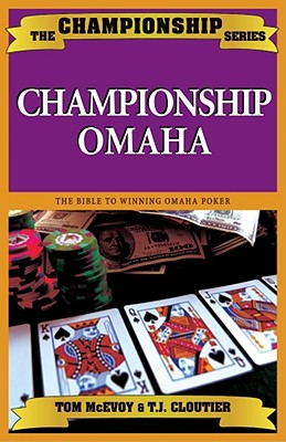 Championship Omaha - McEvoy, Tom, and Cloutier, T J