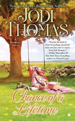 Chance of a Lifetime - Thomas, Jodi