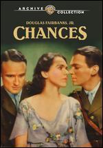 Chances - Allan Dwan