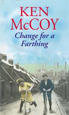 Change For A Farthing - McCoy, Ken