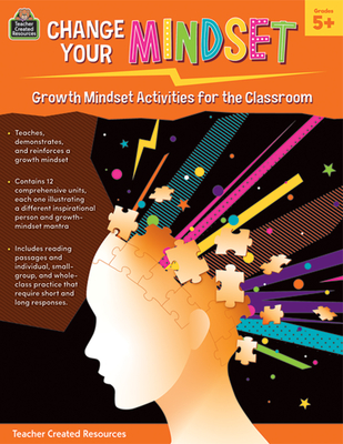 Change Your Mindset: Growth Mindset Activities for the Classroom (Gr. 5+) - Chagollan, Samantha
