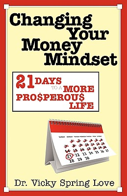 Changing Your Money Mindset - Love, Vicky Spring