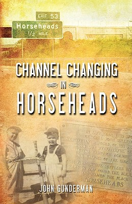 Channel Changing in Horseheads - Gunderman, John
