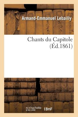 Chants Du Capitole - Lebailly-A-E