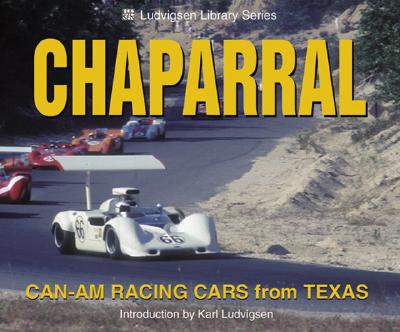 Chaparral Can-Am Racing Cars from Texas - Ludvigsen, Karl