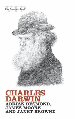 Charles Darwin - Desmond, Adrian