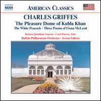 Charles Griffes: The Pleasure Dome of Kubla Khan - Barbara Quintiliani (soprano); Carol Wincenc (flute); Buffalo Philharmonic Orchestra; JoAnn Falletta (conductor)