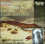 Charles Koechlin: M�lodies