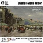 Charles-Marie Widor: Violin Concerto; Symphony No. 1; La Nuit de Walpurgis