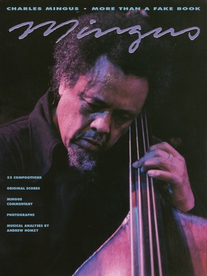 Charles Mingus - More Than a Fake Book - Mingus, Charles