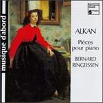 Charles-Valentin Alkan: Pieces for Piano