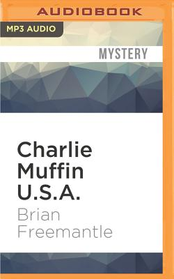 Charlie Muffin U.S.A. - Freemantle, Brian