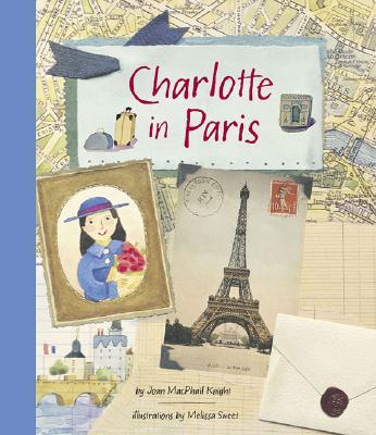 Charlotte in Paris - Knight, Joan
