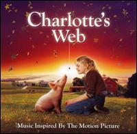 Charlotte's Web: Music Inspired by the Motion Picture - Original Soundtrack