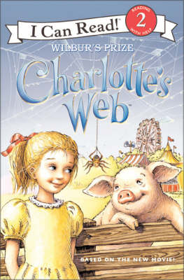 Charlotte's Web: Wilbur's Prize - Ivanov, Aleksey (Illustrator), and Ivanov, Olga (Illustrator), and Frantz, Jennifer (Adapted by)