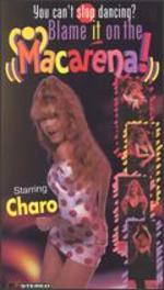 Charo: Blame It On The Macarena