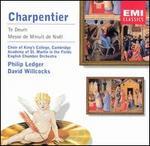 Charpentier: Te Deum; Messe de Minuit de No?l