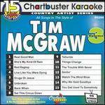 Chartbuster Karaoke: Tim McGraw, Vol. 3 [15 Tracks]