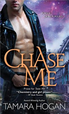 Chase Me - Hogan, Tamara