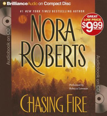 Chasing Fire - Roberts, Nora, and Lowman, Rebecca (Performed by)