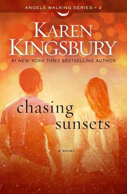Chasing Sunsets - Kingsbury, Karen