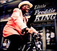 Chasing tha Blues - Little Freddie King