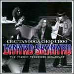 Chattanooga Choo Choo: The Classic Tennessee Broadcast
