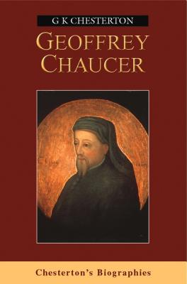 Chaucer - Chesterton, G. K.