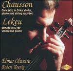 Chausson: Concerto in D; Lekeu: Sonata in G