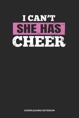 Cheerleading Notebook: Blank Log Book For Coach Of Awesome Cheerleaders: Mom Cheerleading Journal I Can'T She Has Cheer Gift - Publishing, Gawk