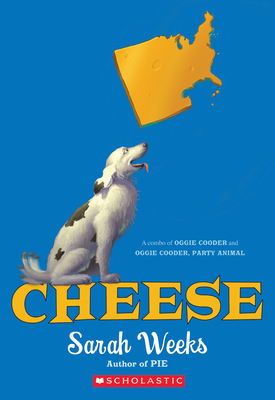 Cheese: A Combo of Oggie Cooder and Oggie Cooder, Party Animal - Weeks, Sarah