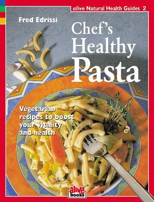 Chef's Healthy Pasta - Eddrissi, Fred