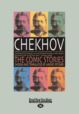 Chekhov: The Comic Stories - Pitcher, Harvey, and Pavlovich Chekhov, Anton