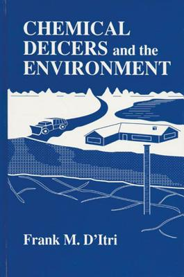 Chemical Deicers and the Environment - D'Itri, Frank M
