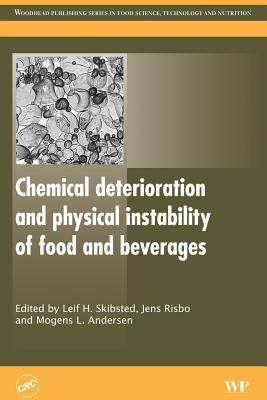 Chemical Deterioration and Physical Instability of Food and Beverages - Skibsted, Leif H (Editor)