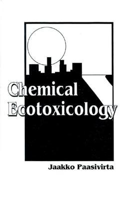 Chemical Ecotoxicology - Paasivirta, Jaakko
