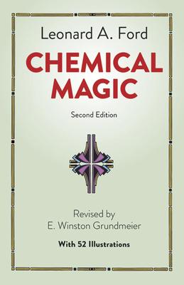 Chemical Magic - Ford, Leonard A, and Chemistry, and Grundmeier, E Winston (Designer)