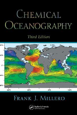 Chemical Oceanography - Millero, Frank J