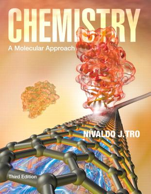 Chemistry: A Molecular Approach Plus MasteringChemistry with eText -- Access Card Package - Tro, Nivaldo J.
