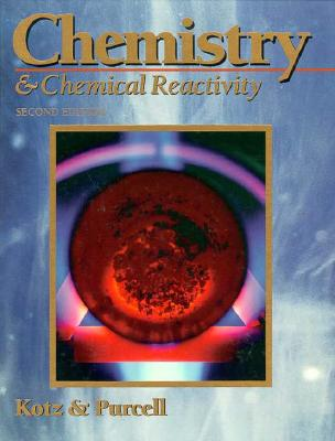 Chemistry and Chemical Reactivity - Kotz, Mary L