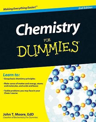 Chemistry For Dummies - Moore, John T.