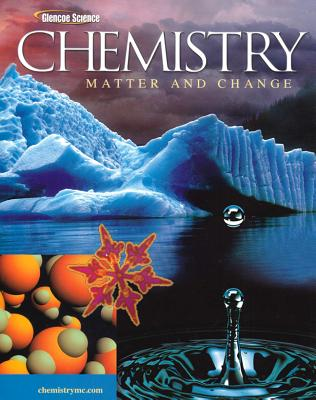 Chemistry: Matter and Change - Dingrando, Laurel, and Tallman, Kathleen Gregg, and Hainen, Nicholas