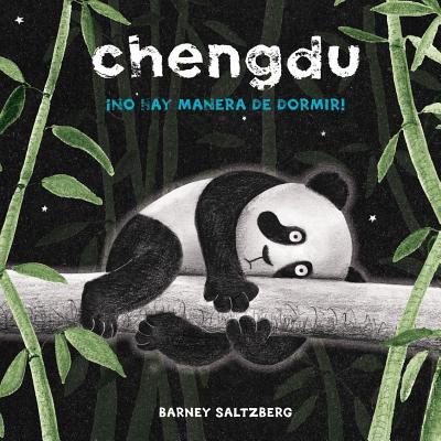 Chengdu: No Hay Manera de Dormir - Saltzberg, Barney