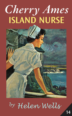 Cherry Ames Island Nurse - Wells, Helen