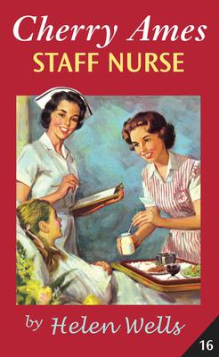 Cherry Ames Staff Nurse - Wells, Helen