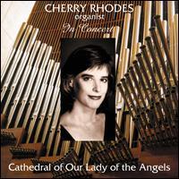 Cherry Rhodes in Concert - Cherry Rhodes (organ)