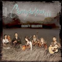 Cherryholmes III: Don't Believe - Cherryholmes