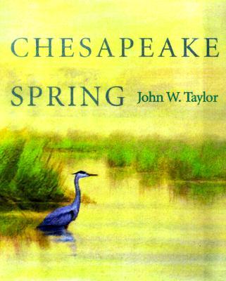 Chesapeake Spring - Taylor, John W