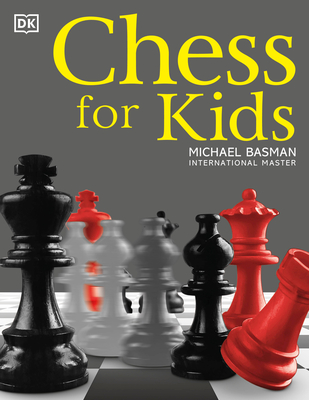 Chess for Kids - Basman, Michael