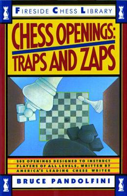 Chess Openings: Traps and Zaps - Pandolfini, Bruce